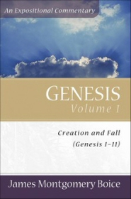 Genesis, Volume 1: Creation and Fall (Genesis 1–11): An Expositional Commentary