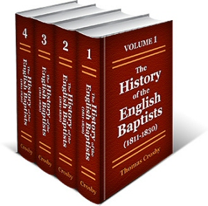 The History of the English Baptists (4 vols.)