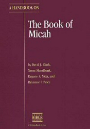 A Handbook on the Book of Micah