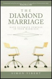 The Diamond Marriage: Have Ultimate Purpose in Your Marriage