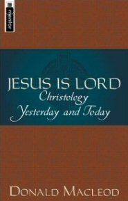 Jesus Is Lord: Christology Yesterday and Today