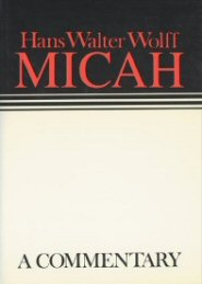 Continental Commentary Series: Micah