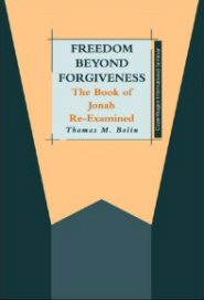 Freedom Beyond Forgiveness: The Book of Jonah Re-Examined - Logos Bible Software