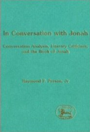In Conversation with Jonah: Conversation Analysis, Literary Criticism and the Book of Jonah