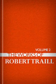 The Works of Robert Traill, vol. 2
