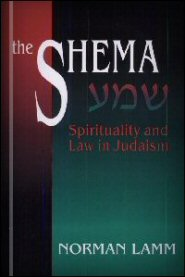 The Shema: Spirituality and Law in Judaism