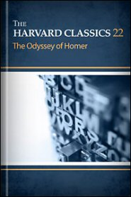 The Harvard Classics, vol. 22: The Odyssey of Homer
