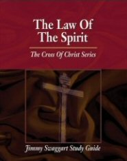 The Cross of Christ Study Guide Series: The Law of the Spirit